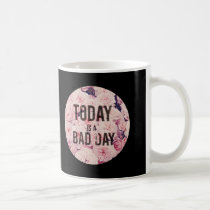 words, typography, quote, boho, hipster, today is a bad day, roses, ironic, vintage, floral, inspire, today, bad day, humor, flora, rose, mug, Caneca com design gráfico personalizado
