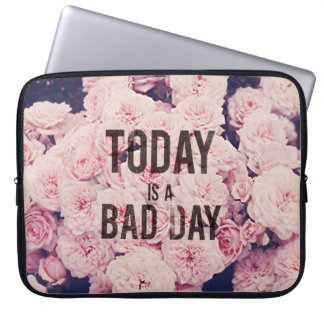 Today is a bad day laptop sleeve