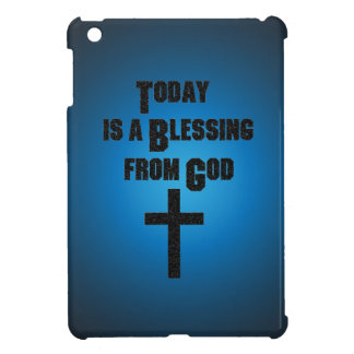 Today is a Blessing From God iPad Mini Cover