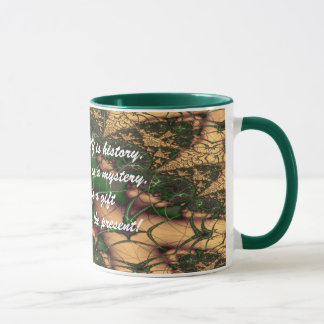 Today is a Gift verse Mug