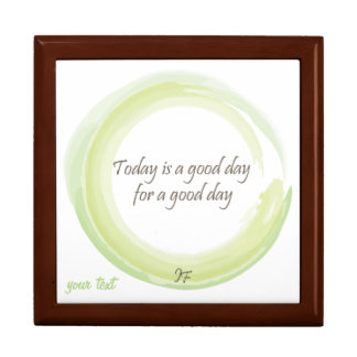 """Today is a good day for a good day"" Jewelry Box"