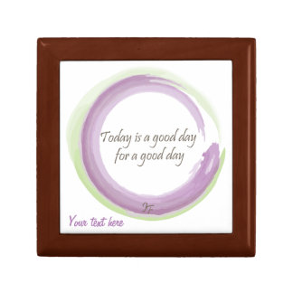 """Today is a good day for a good day"" Keepsake Box"