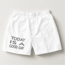 Today is a good day - strips - black and white. boxers