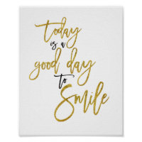 Today is a Good Day to Smile Inspirational Quote Poster