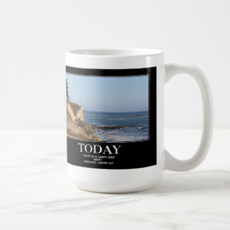 TODAY is a GREAT day Coffee Mug