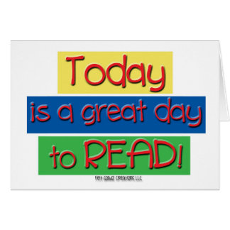 Today is a great day to read. card