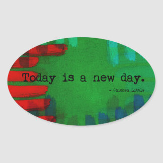 Today is a New Day Oval Sticker