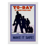 Today is Another Day~Make it safe! Vintage Safety Posters