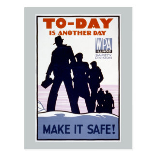 Today is Another Day WPA Postcard