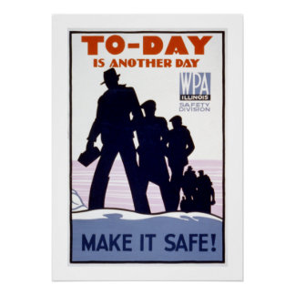 Today is Another Day WPA Poster