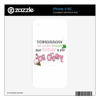Today is for Ice Cream Quote iPhone 4S Decals