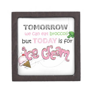 Today is for Ice Cream Quote Jewelry Box