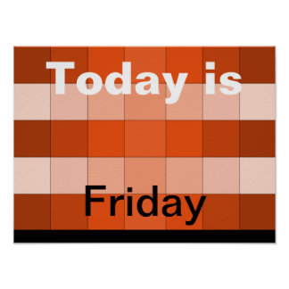 Today Is Friday Poster