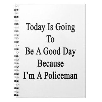 Today Is Going To Be A Good Day Because I'm A Poli Note Book