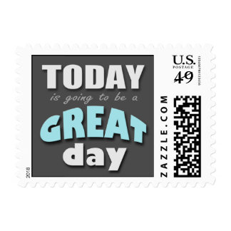 Today is Going to Be a Great Day - Blue Postage