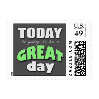 Today is Going to Be a Great Day - Green Postage