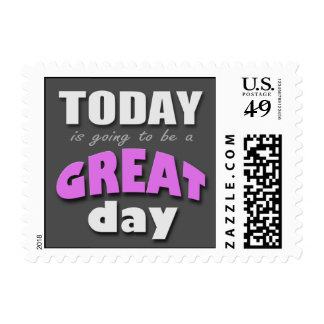 Today is Going to Be a Great Day - Purple Postage