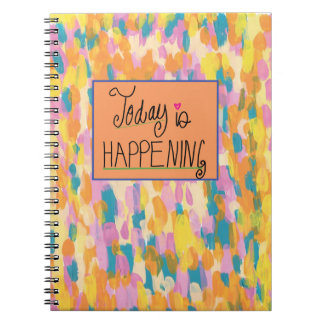 Today is Happening Notebook