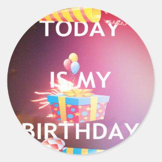 TODAY IS MY BIRTHDAY CLASSIC ROUND STICKER