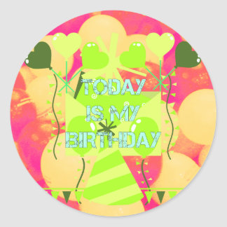 Today is My Birthday Classic Round Sticker