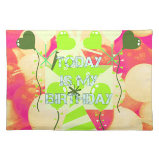 Today is My Birthday Cloth Placemat