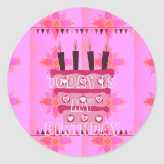 Today is My Birthday Have a Lovely Happy Birthday Classic Round Sticker
