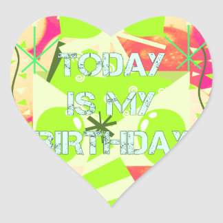 Today is My Birthday Heart Sticker