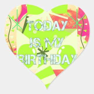 Today is My Birthday Heart Sticker