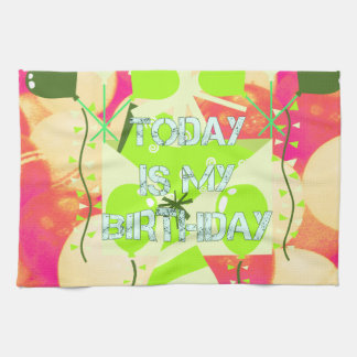Today is My Birthday Kitchen Towel