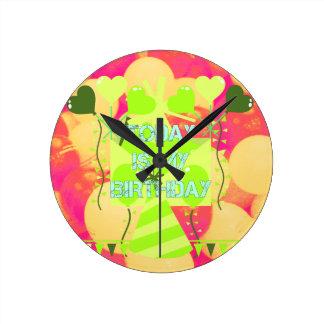 Today is My Birthday Round Clock