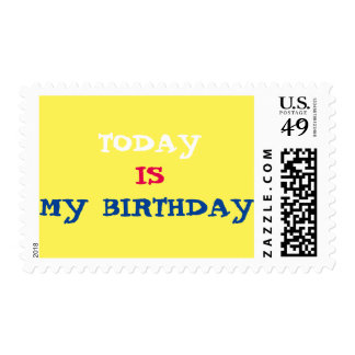Today Is My Birthday Stamp