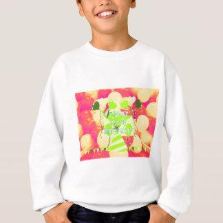 Today is My Birthday Sweatshirt