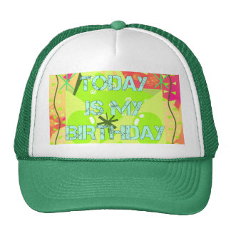 Today is My Birthday Trucker Hat