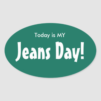 Today is MY Jeans Day Stickers - Green Oval