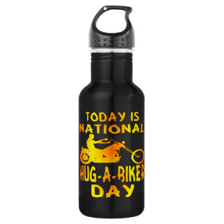 Today Is National Hug-A-Biker Day Water Bottle