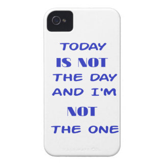 Today Is Not The Day and I am not the One Case-Mate iPhone 4 Case