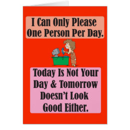 Today is not your day Greeting Card