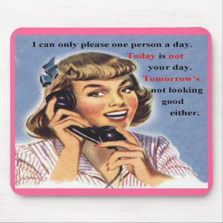 Today is not your day retro image mousepad
