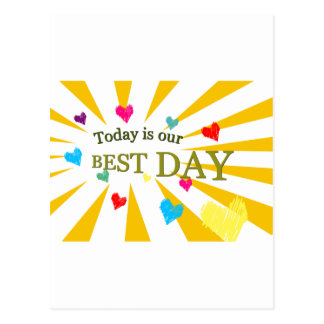 Today is our BEST DAY Postcard