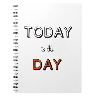 today is the day, inspirational word art notebook