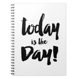 Today is the day Note Book