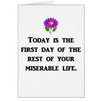 today-is-the-first-day-of-the-rest-of-your card