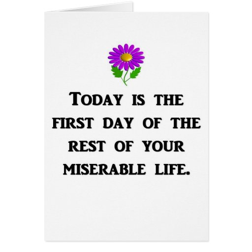 today-is-the-first-day-of-the-rest-of-your greeting card