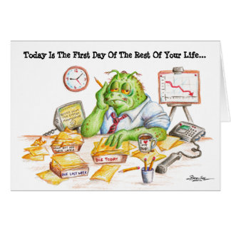Today Is The First Day Of The Rest Of Your Life Greeting Card