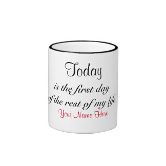 Today is the first day - personalised ringer coffee mug