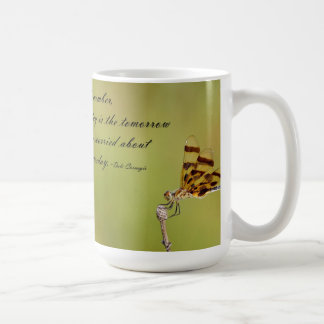 Today is the Tomorrow Dragonfly Mug