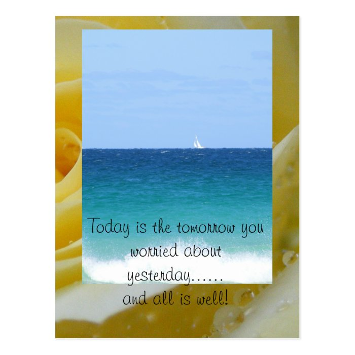 Today is the tomorrow you w... postcard