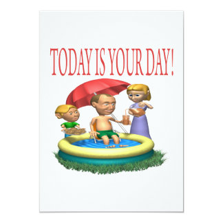 Today Is Your Day Card