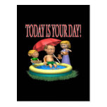 Today Is Your Day Post Cards