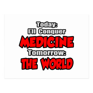 Today Medicine...Tomorrow, The World Postcard